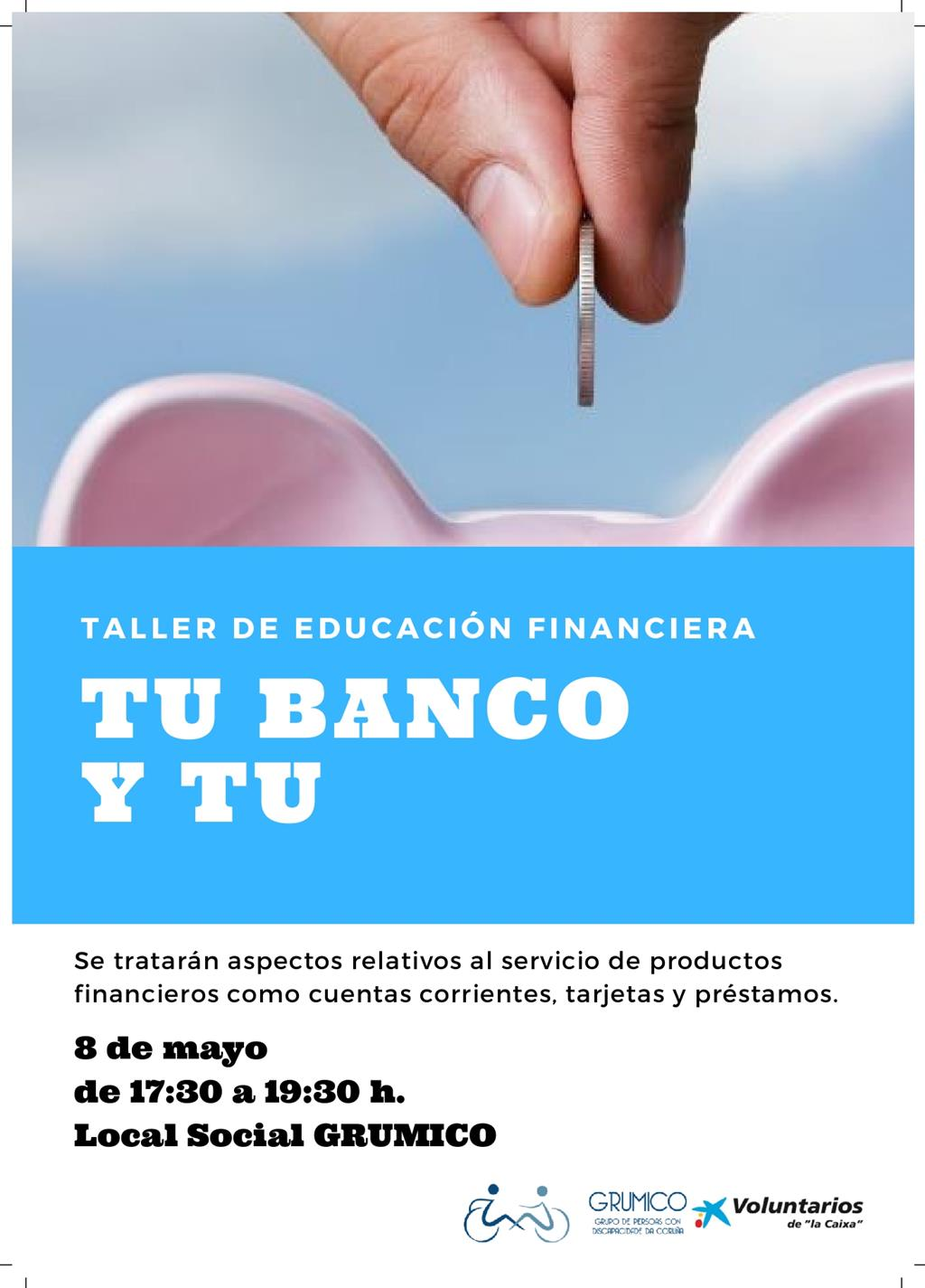 Grumico organiza 2ª parteo do curso Educación Financiera
